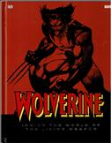 Wolverine: Inside the World of the Living Weapon Hardcover