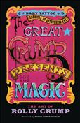 The Great Crump Presents His Magic: The Art of Rolly Crump TPB