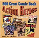 500 Great Comic Book Action Heroes TPB