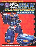 How to Draw Transforming Robots (Antarctic Press Presents…) TPB
