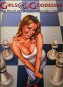 Girls & Goddesses: The Pin Up Art of Joseph Michael Linsner Hardcover