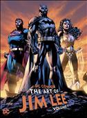 DC Comics: The Art of Jim Lee Hardcover