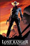 The Lone Ranger: The Cover Art of John Cassaday TPB