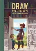 Draw What You Love: The Art of Simone Grünewald Hardcover