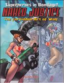 Naked Justice: The Forbidden Art Of Wolf TPB