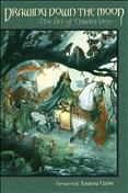 Drawing Down the Moon: The Art of Charles Vess Hardcover