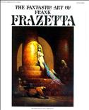 The Fantastic Art of Frank Frazetta #1