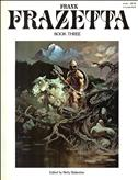 The Fantastic Art of Frank Frazetta #3
