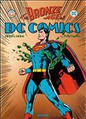 The Bronze Age of DC Comics Hardcover