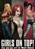 Girls On Top!: The Pin Up Art of Matt Dixon #1