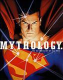 Mythology: The DC Comics Art of Alex Ross Hardcover