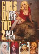 Girls On Top!: The Pin Up Art of Matt Dixon #2