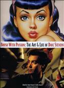 Brush With Passion: The Art & Life of Dave Stevens Hardcover