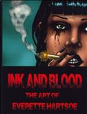 Ink and Blood: The Art of Everette Hartsoe Hardcover