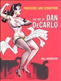 Innocence and Seduction: The Art of Dan DeCarlo TPB