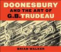 Doonesbury and the Art of G.B. Trudeau Hardcover