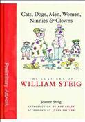 Cats, Dogs, Men, Women, Ninnies & Clowns: The Lost Art of William Steig TPB