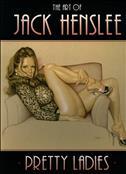 The Art of Jack Henslee: Pretty Ladies TPB