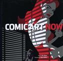 Comic Art Now Hardcover