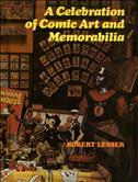 A Celebration of Comic Art and Memorabilia Hardcover