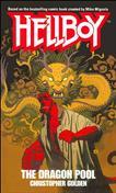 Hellboy: The Dragon Pool Mass Market Paperback