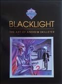 Blacklight: The Art of Andrew Skilleter Hardcover