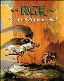 RGK: The Art of Roy G. Krenkel Hardcover