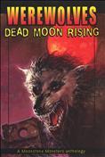 Werewolves: Dead Moon Rising TPB