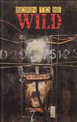Born to Be Wild Book #1