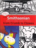 The New Smithsonian Book of Comic-Book Stories: From Crumb to Clowes #1 Hardcover