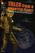 Tales From a Forgotten Planet #2