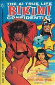 The A1 True Life Bikini Confidential #1