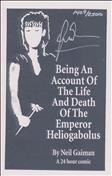 Being An Account Of The Life And Death Of The Emperor Heliogabolus Ashcan #0 Variation A