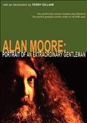 Alan Moore: Portrait of an Extraordinary Gentleman #1