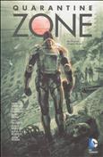 Quarantine Zone #1 Hardcover