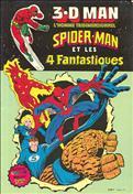 3-D Man: Spider-Man et les 4 Fantastiques (Arédit) #1