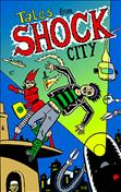 Tales From Shock City #1