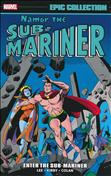 Namor, The Sub-Mariner Epic Collection #1