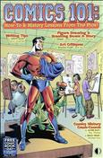 Comics 101: How-To & History Lessons From the Pros Free Comic Book Day #2007