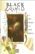 Black Orchid (Mini-Series) Book #1 - 4th printing