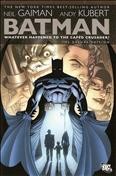 Batman: Whatever Happened to the Caped Crusader? #1 Hardcover