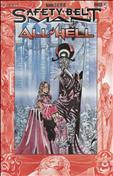 Safety-Belt Man: All Hell #3