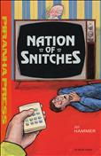 Nation of Snitches #1