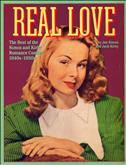 Real Love - the Best of the Simon and Kirby Romance Comics 1940s–1950s #1