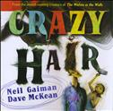 Crazy Hair #1 Hardcover
