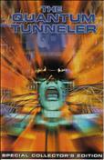 The Quantum Tunneler #1