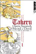 Takeru: Opera Susanoh Sword of the Devil #1