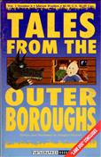 Tales from the Outer Boroughs #4
