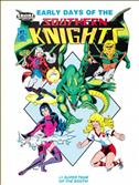 Early Days of the Southern Knights #7