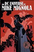 The DC Universe By Mike Mignola #1